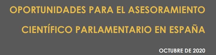 Oportunidades para el asesoramiento científico parlamentario en España